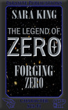 Forging Zero by Sara  King