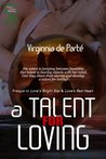 A Talent for Loving