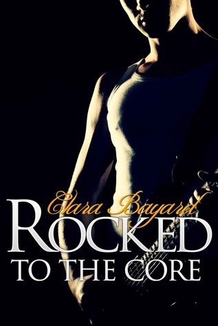 Rocked to the Core (Rocked, #3)