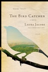 The Bird Catcher