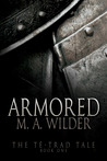 Armored (The Té-trad Tale, #1)