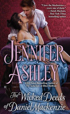 Wicked Deeds of Daniel Mackenzie by Jennifer Ashley