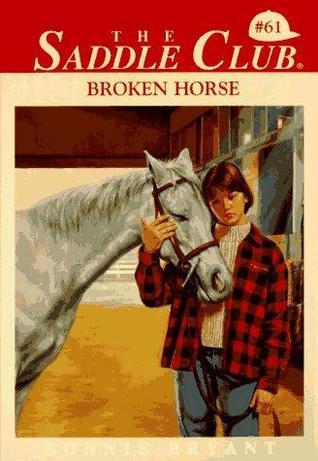 Broken Horse (Saddle Club, #61)