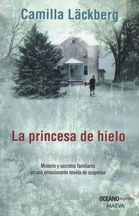La princesa de hielo (Patrik Hedström, #1)