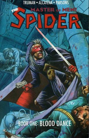 The Spider, Master of Men! Book One: Blood Dance (The Spider, #1)