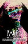 IWeep (IRise: The Chronologies)