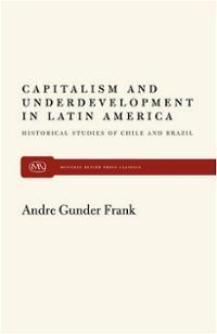 Capitalism and Underdevelopment in Latin America (Latin American Library)