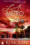 L.A. Metro (L.A. Metro, #1)