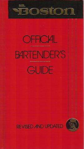 Mr. Boston: Official Bertender's & Party Guide