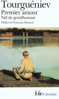 Premier Amour ;Précédé De Nid De Gentilhomme