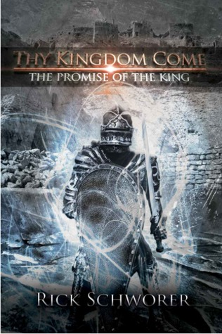 thy-kingdom-come-the-promise-of-the-king