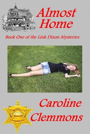Almost Home (Link Dixon, #1)