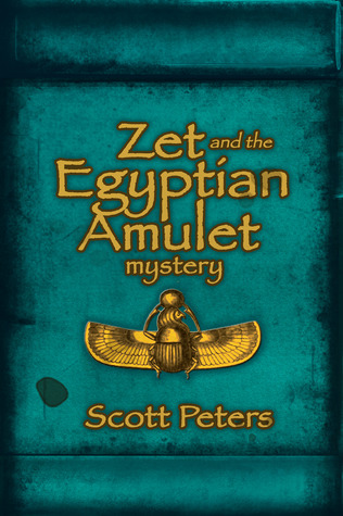 Zet and the Egyptian Amulet Mystery (Ancient Egypt Classics, #2)