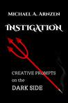 Instigation: Creative Prompts on the Dark Side