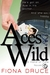 Aces Wild, Hand of Fate Book One