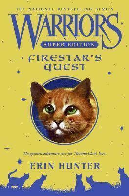 Firestar's Quest (Warriors Super Edition, #1)