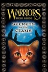 Secrets of the Clans  (Warriors: Field Guide #1)