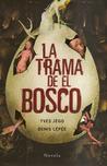 La trama de El Bosco
