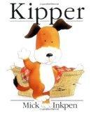 Kipper by Mick Inkpen