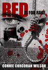 Red is for Rage by Connie Corcoran Wilson