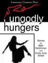Ungodly Hungers
