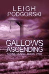 Gallows Ascending (Stone Quest, #2)