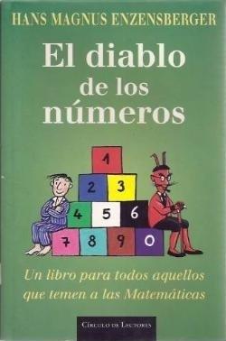 El diablo de los números: un libro para todos aquellos que temen a las matemáticas
