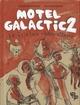 Motel Galactic 2: le folklore contre-attaque