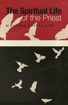 The Spiritual Life of the Priest