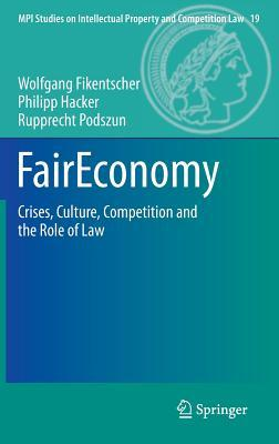faireconomy-crises-culture-competition-and-the-role-of-law