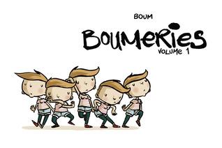 Boumeries. Volume 1