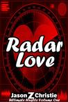Radar Love by Jason Z. Christie