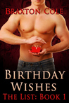 Birthday Wishes by Braxton Cole