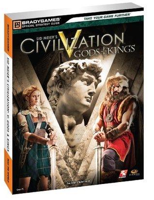Sid Meier's Civilization V: Gods & Kings Official Strategy Guide