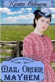 Mail Order Mayhem (Brides of Beckham, #1)