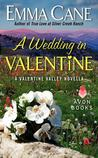 A Wedding in Valentine (Valentine Valley, #2.5)