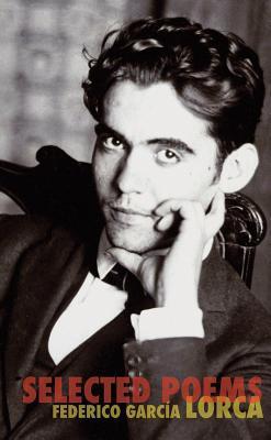 Selected Poems by Federico García Lorca