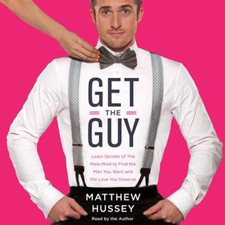 matthew hussey keep the guy