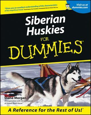 Siberian Huskies for Dummies(r)