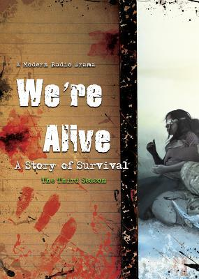 we-re-alive-a-story-of-survival-the-third-season