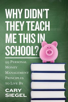 why-didn-t-they-teach-me-this-in-school-99-personal-money-management-principles-to-live-by