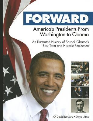 Forward: America's Presidents from Washington to Obama