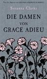 Die Damen Von Grace Adieu Erzählungen by Susanna Clarke
