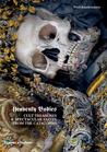 Heavenly Bodies: Cult Treasures & Spectacular Saints from the Catacombs