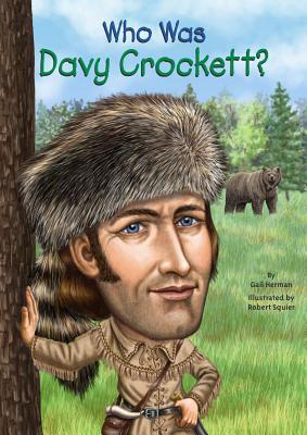 Who Was Davy Crockett?(Who Was/Is...?)