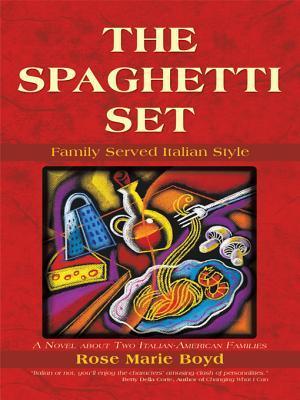 The Spaghetti Set: Family Served Italian Style