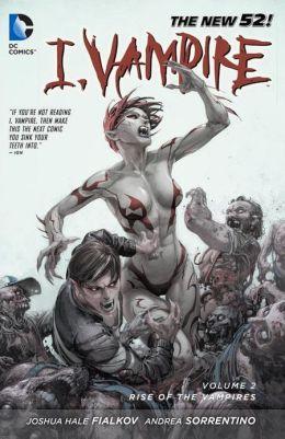 I, Vampire, Vol. 2: Rise of the Vampires(I, Vampire 7-12)