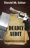 Deadly Audit (Buckeye Barrister Mystery, #1)
