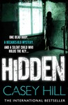 Hidden (CSI Reilly Steel, #3)