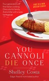 You Cannoli Die Once (Italian Restaurant Mystery, #1)